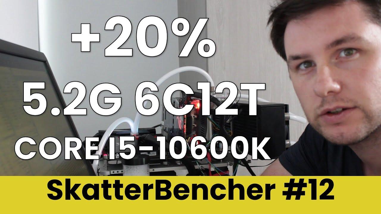 skatterbencher #8 core i5-10600K